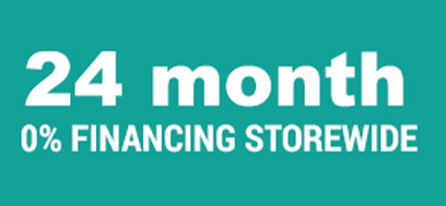 24 MONTHS 0% INTEREST FINANCING STOREWIDE